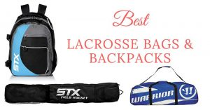 Buyers Guide To The Best Lacrosse Bags & Backpacks