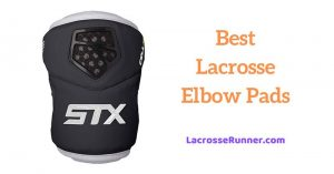 Best Lacrosse Elbow Pads for the Ultimate Protection During the LAX Match