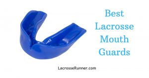 The Best Lacrosse Mouthguards You Can Find in 2020